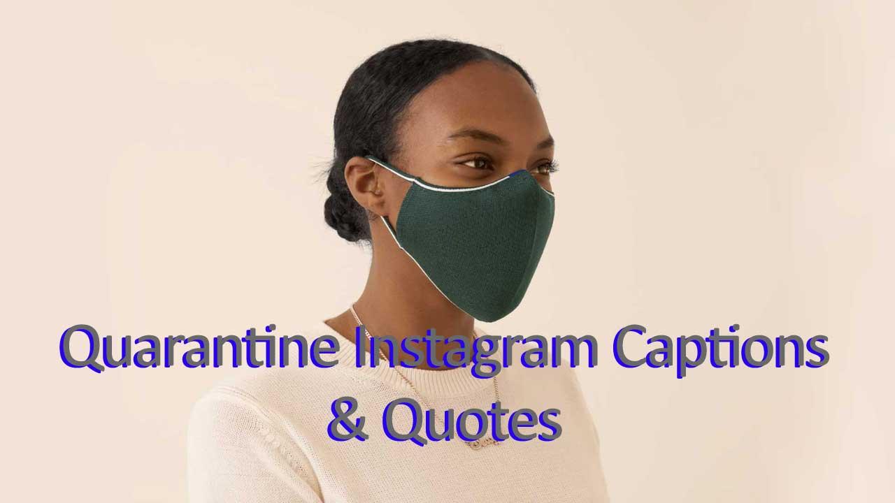 Quarantine Instagram Captions and Quotes