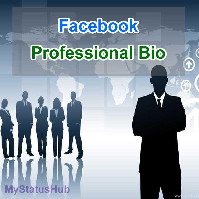 Facebook Professional Bio